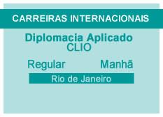 Diplomacia Aplicado | CLIO | Manhã | Rio de Janeiro