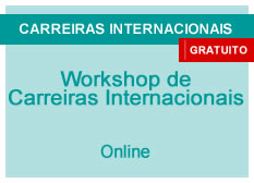 Workshop de Carreiras Internacionais - Como se preparar para Concursos Públicos | Online