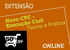 Novo CPC - Execução Civil   Teoria e Prática   Extensão   On-line