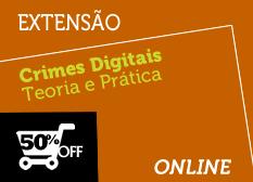 Crimes Digitais | Teoria e Prática | Extensão | On-line