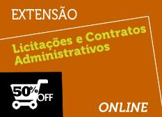 Licitações e Contratos Administrativos   Extensão   Teoria + Prática   Online