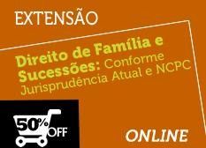 Direito de Família e Sucessões: Conforme Jurisprudência Atual e Novo CPC   Extensão   Online
