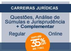 Questões, Súmulas e Jurisprudência | Regular + Complementar | On-line