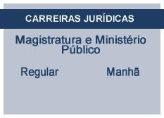Magistratura e Ministério Público | Regular | Manhã