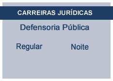 Defensoria Pública | Regular | Noite