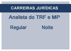 Analista do TRF e MP - Área Judiciária | Regular | Noite