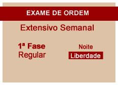 Extensivo OAB | 1ª Fase | Modular | Regular | Noite | Liberdade