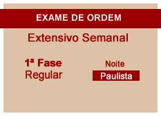 Extensivo OAB   1ª Fase   Modular   Regular   Noite   Paulista