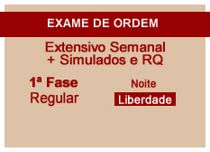 Extensivo OAB + Simulados e RQ | 1ª Fase | Modular | Regular | Noite | Liberdade