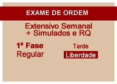 Extensivo OAB + Simulados e RQ | 1ª Fase | Modular | Regular | Tarde | Liberdade