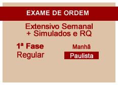 Extensivo OAB + Simulados e RQ | 1ª Fase | Modular | Regular | Manhã | Paulista