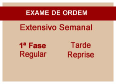Extensivo OAB | 1ª Fase | Reprise | Modular | Regular | Tarde