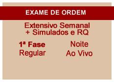 Extensivo OAB + Simulados e RQ | 1ª Fase | Ao Vivo | Modular | Regular | Noite