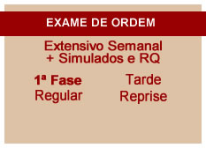 Extensivo OAB + Simulados e RQ | 1ª Fase | Reprise | Modular | Regular | Tarde