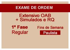 Extensivo OAB + Simulados e RQ | 1ª Fase | Regular | Fins de Semana | Paulista