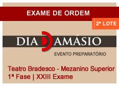 Dia Damásio OAB | 1ª Fase | XXIII Exame | Mezanino Superior - 1º Lote