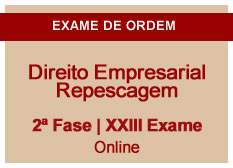 Direito Empresarial | Repescagem | 2ª Fase | XXIII Exame | On-line