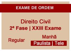 Direito Civil | 2ª Fase | XXIII Exame | Regular | Manhã | Telepresencial | Paulista