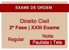 Direito Civil | 2ª Fase | XXIII Exame | Regular | Noite | Telepresencial | Paulista