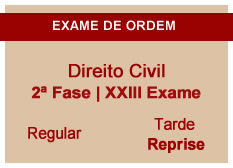 Direito Civil | 2ª Fase | XXIII Exame | Regular | Reprise | Tarde