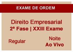 Direito Empresarial | 2ª Fase | XXIII Exame | Regular | Ao Vivo | Noite