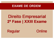 Direito Empresarial | 2ª Fase | XXIII Exame | Regular | Online
