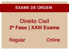 Direito Civil | 2ª Fase | XXIII Exame | Regular | Online