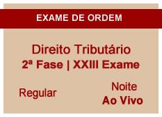 Direito Tributário | 2ª Fase | XXIII Exame | Regular | Ao Vivo | Noite