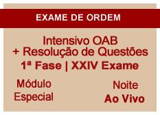 Intensivo OAB + Resolução de Questões  | 1ª Fase | XXIV Exame | Ao Vivo | Entrada Módulo Especial | Noite