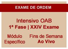 Intensivo OAB | 1ª Fase | XXIV Exame | Ao Vivo | Entrada Módulo Especial | Fins de Semana