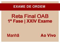Reta Final OAB | 1ª Fase | XXIV Exame| Ao Vivo | Manhã
