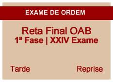 Reta Final OAB | 1ª Fase | XXIV Exame| Reprise | Tarde