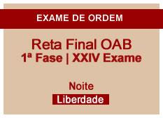 Reta Final OAB | 1ª Fase | XXIV Exame | Noite | Liberdade