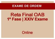 Reta Final OAB | 1ª Fase | XXIV Exame| Online