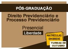 Direito Previdenciário e Processo Previdenciário | Liberdade