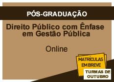 Direito Público com Ênfase em Gestão Pública | Online