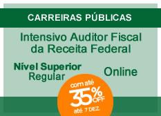 Intensivo Auditor Fiscal da Receita Federal | Nível Superior | Regular | On-line
