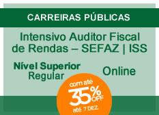 Intensivo Auditor Fiscal de Rendas – SEFAZ|ISS | Nível Superior | Regular | On-line