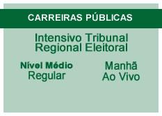 Intensivo Tribunal Regional Eleitoral | Nível Médio | Ao Vivo | Regular | Manhã