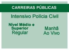Intensivo Polícia Civil | Nível Médio e Superior | Ao Vivo | Regular | Tarde