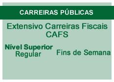 Extensivo Carreiras Fiscais - CAFS | Nível Superior | Teoria + RQ | Regular | Fins de Semana