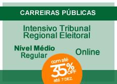 Intensivo Tribunal Regional Eleitoral   Nível Médio   Regular   On-line