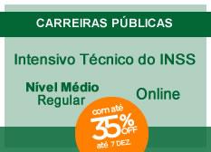 Intensivo Técnico do INSS | Nível Médio | Regular | Manhã | Liberdade