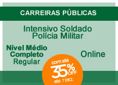 Intensivo Soldado Polícia Militar | Nível Médio | Regular | Completo | On-line
