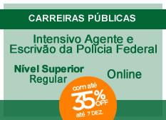 Intensivo Agente e Escrivão da Polícia Federal | Nível Superior | Regular | On-line