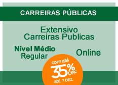Extensivo Carreiras Públicas | Nível Médio | Regular | Fins de Semana | On-line