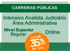 Intensivo Analista Judiciário – Área Administrativa | Nível Superior | Regular | On-line