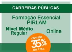 Formação Essencial - PIRLAM | Nível Médio | Regular | On-line