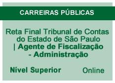 Reta Final Tribunal de Contas do Estado de São Paulo | Agente de Fiscalização - Administração | Online