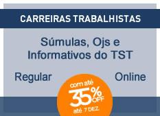 Súmulas, OJS e Informativos Trabalhistas| Regular Complementar | On-line